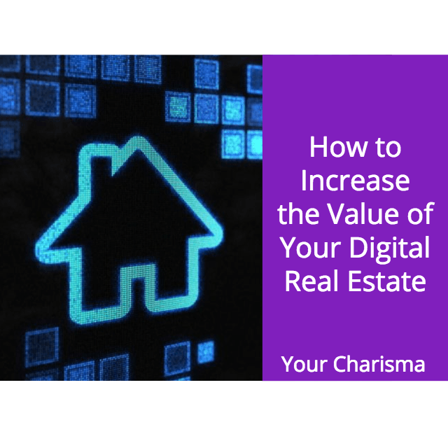 How to increase the value of your digital real estate for How to increase home value