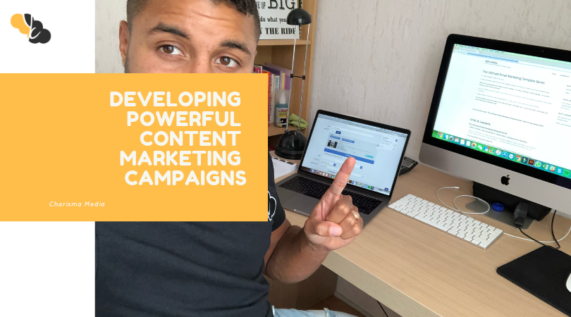 How to Develop a Powerful Content Marketing Campaign