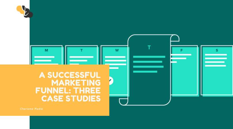 Three Case Studies of a Successful Marketing Funnel