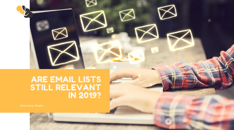 Email Marketing Lists Still Relevant in 2020?