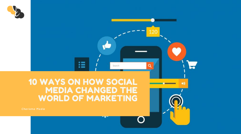 10 Ways on How Social Media Changed The World of Marketing