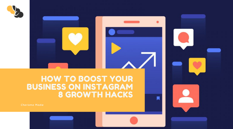 How to Boost your Business on Instagram 8 Growth Hacks