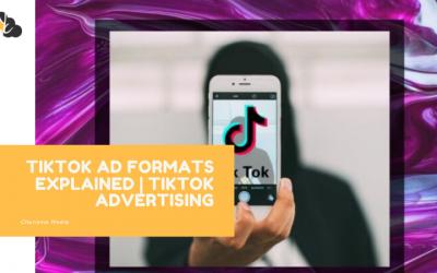 TIKTOK AD FORMATS EXPLAINED   TIKTOK ADVERTISING
