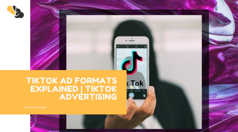 TIKTOK AD FORMATS EXPLAINED | TIKTOK ADVERTISING