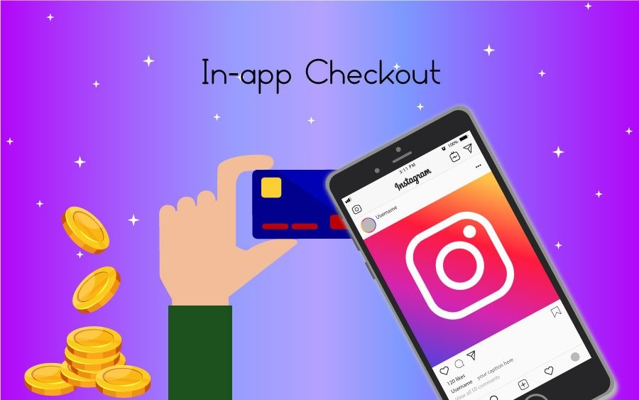 Probing Into Instagram Checkout Transformation That Will Change Your Social Media Strategy