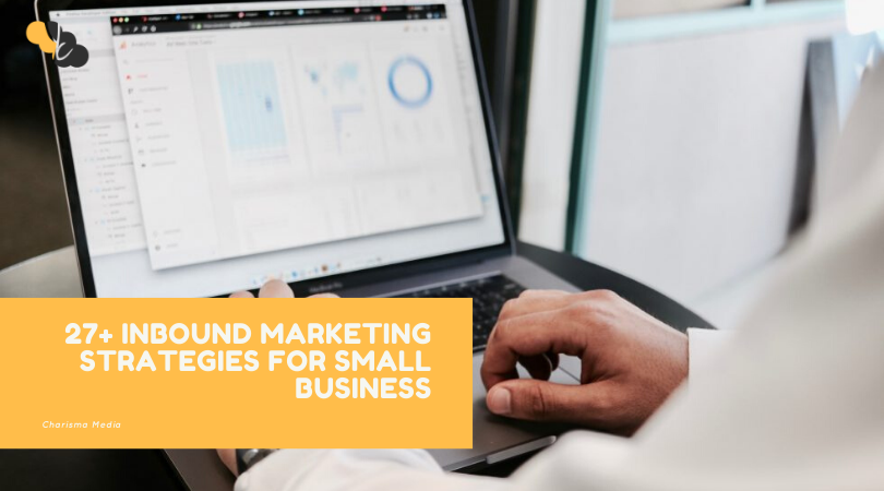 27+ INBOUND MARKETING STRATEGIES FOR SMALL BUSINESS