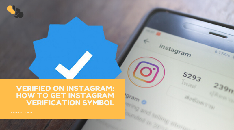 VERIFIED ON INSTAGRAM: HOW TO GET INSTAGRAM VERIFICATION SYMBOL