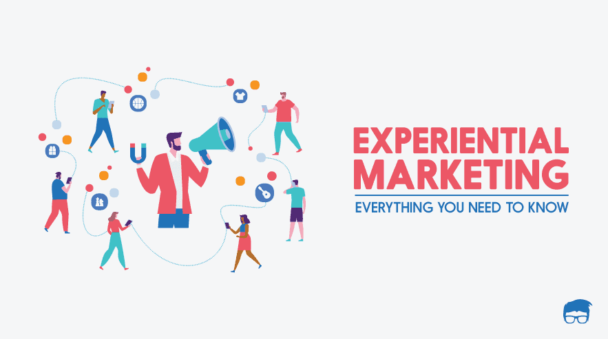 The Ultimate Guide to Experiential Marketing